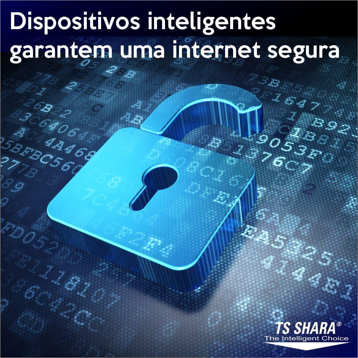 Dispositivos inteligentes garantem uma internet segura